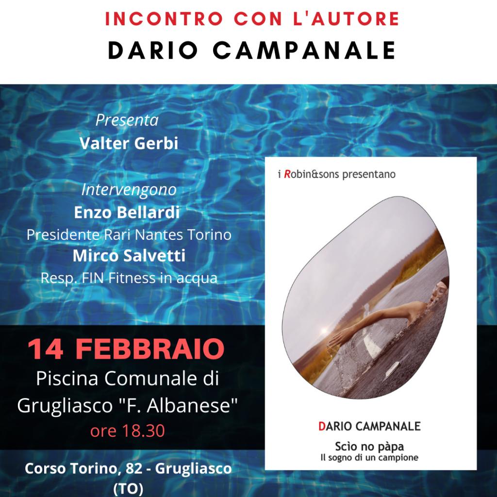 """Lo scrittore torinese Dario Campanale presenterà il suo nuovo romanzo """"Scìo no pàpa"""" alla Piscina Comunale di Grugliasco """"F.Albanese"""", Corso Torino, 82 Grugliasco. Torino."""